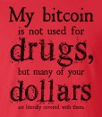 bitcoin-not-used-for-drugs-tshirt-zoom