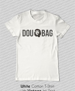 douchebag che guevara t-shirt white