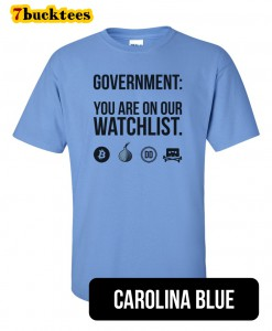 government-on-our-watchlist-tshirt-carolinablue