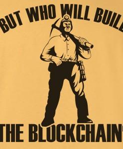 who-will-build-the-blockchain-bitcoin-tshirt-zoom