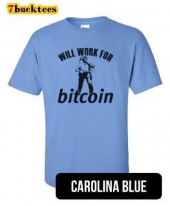 will-work-for-bitcoin-tshirt-carolinablue